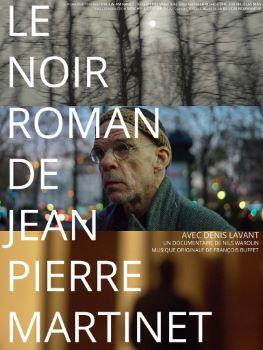 Affiche Le noir roman de J.P. Martinet