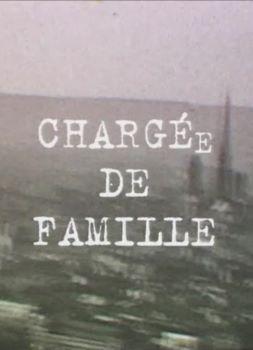Affiche CHARGéE DE FAMILLE