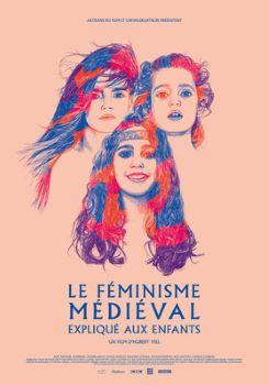 Affiche Le féminisme médiéval expliqué aux enfants